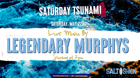 Saturday May 22nd with the Legendary Murphys
