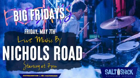 Friday May 7th with Nichols Road