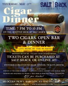 Cigar Dinner at Salt Shack on May 13th