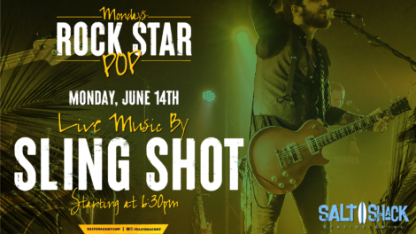 Monday June 14th with Sling Shot