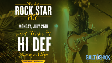 Monday July 26th with Hi Def 6:30 PM