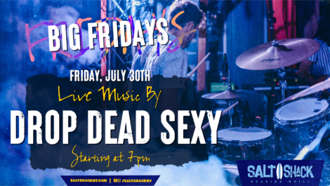 Friday July 30th with Drop Dead Sexy 7:00 PM