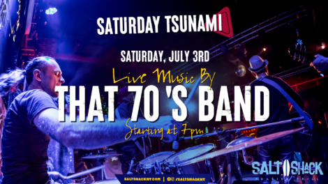 Saturday July 3rd with That 70's Band 7:00 PM
