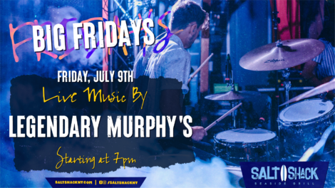 Friday July 9th with Legendary Murphys 7:00 PM